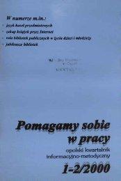 W numerze m. in.: - Bibliotekarz Opolski