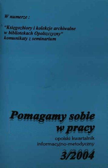 """W numerze: """"Księgozbiory i kolekcje archiwalne w bibliotekach ..."""