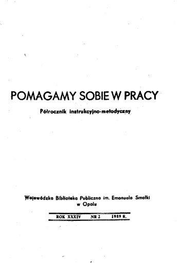 POMAGAMY SOBIE W PRACY - Bibliotekarz Opolski
