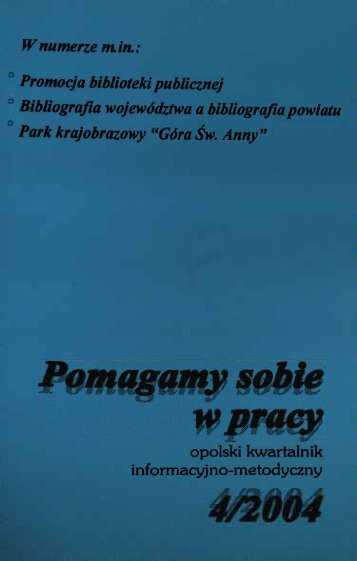 W numerze min. - Bibliotekarz Opolski