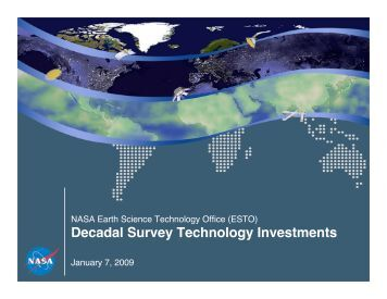 Decadal Survey Technology Investments - NASA Earth Science ...
