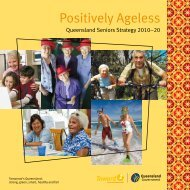 Positively Ageless - Queensland Seniors Strategy 2010-20