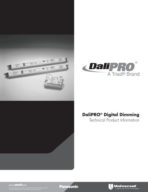 DaliPRO® Digital Dimming Ballasts - Universal Lighting Technologies