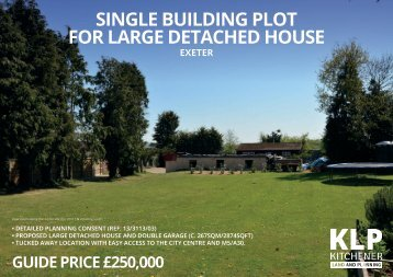 SINGLE BUILDING PLOT FOR LARGE DETACHED HOUSE, EXETER, DEVON