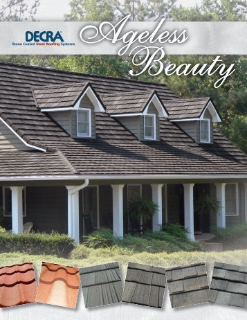 DECRA Ageless Beauty Brochure - DECRA Roofing Systems