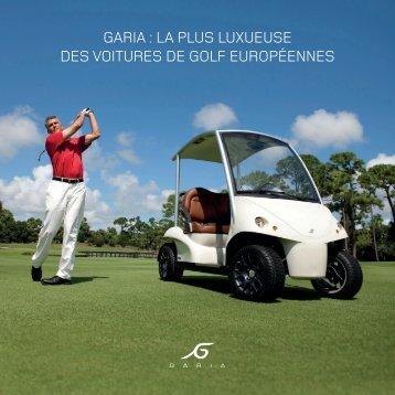 GARIA : LA pLus Luxueuse des voItuRes de GoLf euRopéennes