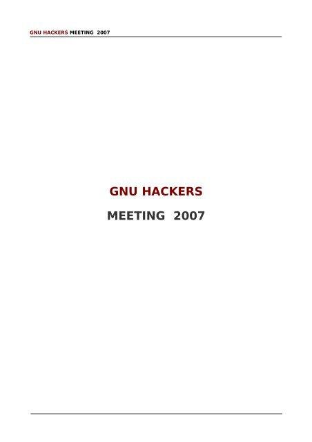 GNU HACKERS MEETING 2007 - GNUes