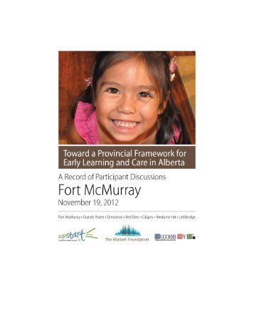 Fort McMurray - ELC Framework - A Record of Participant Discussions