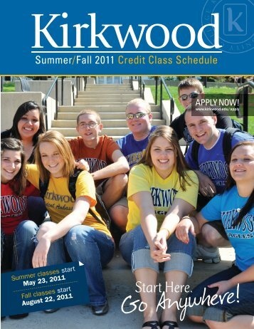 Summer/Fall 2011 Credit Class Schedule - Kirkwood Community ...