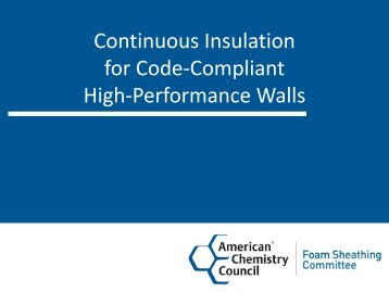 Continuous Insulation - American Chemistry Council