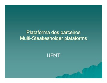 Plataforma dos parceiros Multi-Steakesholder plataforms ... - SPLU.nl