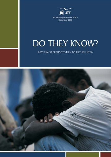 Do they know? Asylum seekers testify to life in Libya