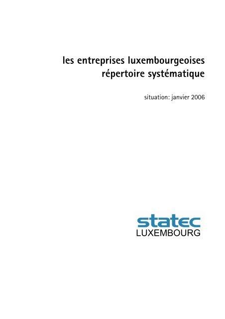 Les Entreprises Luxembourgeoises Répertoire Systématique