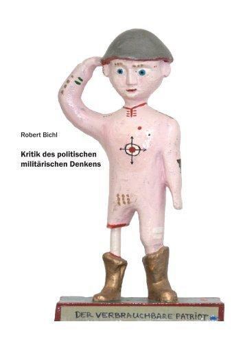 Kritik des politischen militärischen Denkens - Robert Bichl