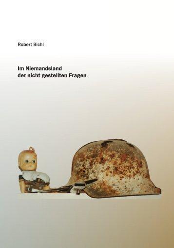Im Niemandsland der nicht gestellten Fragen - Robert Bichl
