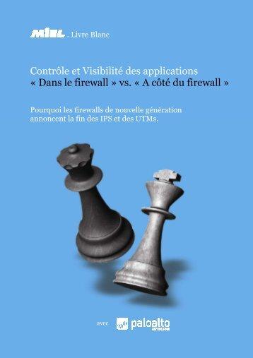 Contrôle et Visibilité des applications « Dans le firewall » vs. « A ...