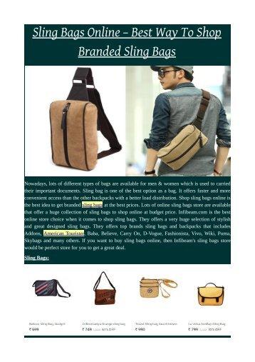 Sling Bags Online – Best Way To Shop Branded Sling Bags