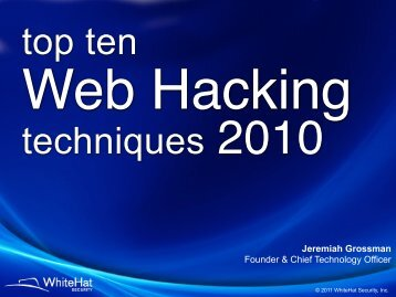 Top Ten Web Hacking Techniques