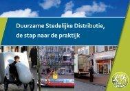 Duurzame Stedelijke Distributie, de stap naar de praktijk - Connekt