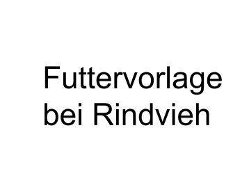 Futtervorlage bei Rindvieh - Agrigate.ch