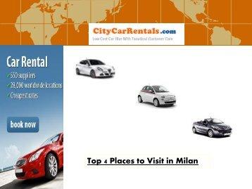 Top 4 Places to Visit in Milan
