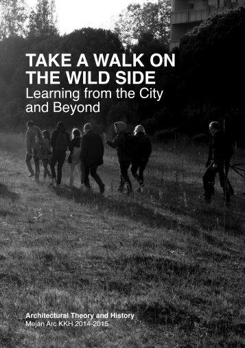 Take a Walk on the Wild Side - Learning from the City and Beyond