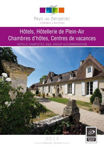 Hôtels, Campings, Chambres d'hôtes - Pays de Bergerac