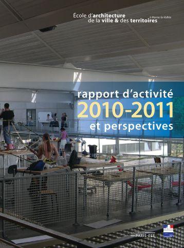 Rapport d'activité 2010-2011 - École d'architecture de la ville & des ...