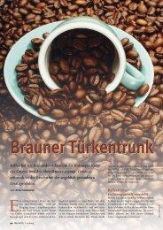 Brauner Türkentrunk Kaffee hat wie kein anderes Getränk ... - Natürlich