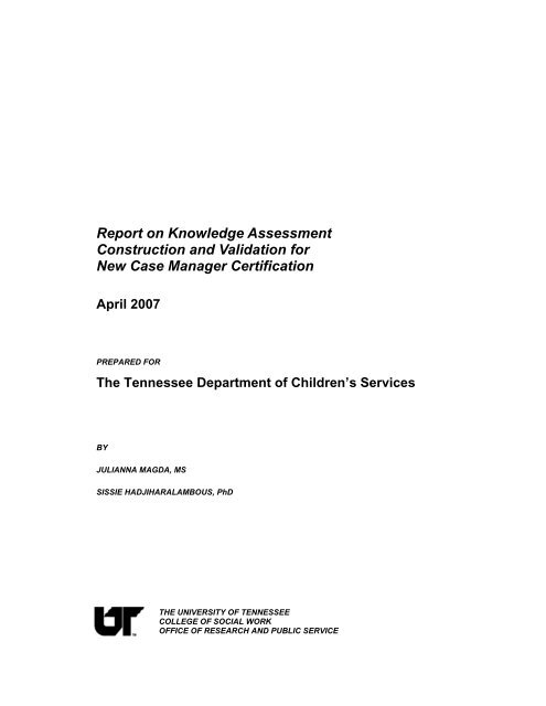 Report on Knowledge Assessment Construction and Validation for ...