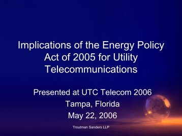 Download Presentation - Utilities Telecom Council