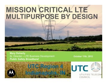 Presentation - Utilities Telecom Council