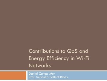 Contributions to QoS and Energy Efficiency in Wi-Fi networks