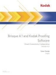 Brisque 4.1 and Kodak Proofing Software