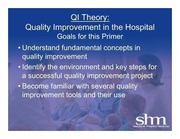 QI Primer - Society of Hospital Medicine - WHA Quality Center