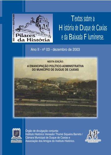 Textos sobre a História de Duque de Caxias e da Baixada Fluminense.