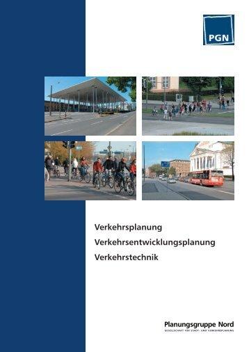 Verkehrsplanung Verkehrsentwicklungsplanung ... - PGN