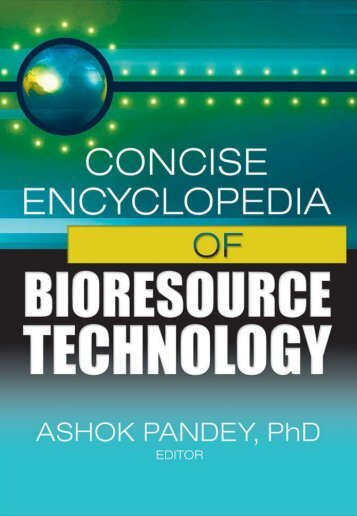 Concise Encyclopedia of Bioresource Technology
