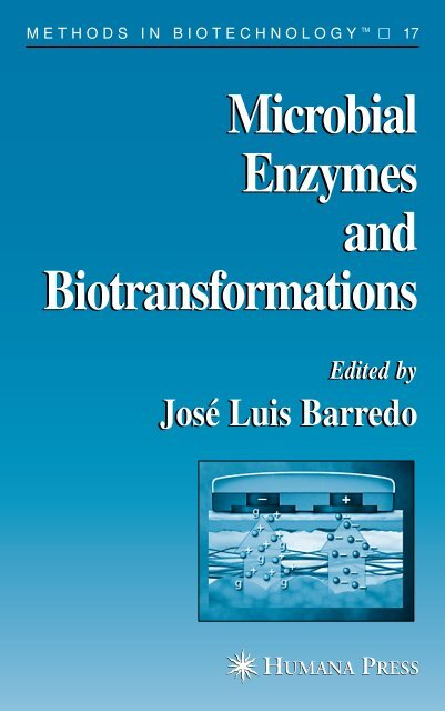 Microbial Enzymes and Biotransformations Microbial Enzymes and ...