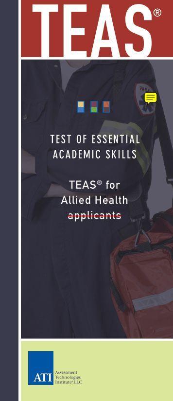 TEST OF ESSENTIAL ACADEMIC SKILLS TEAS® for ... - ATI Testing