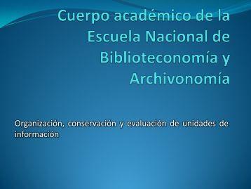 Cuerpo académico de la Escuela Nacional de Biblioteconomía y ...