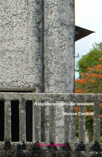 A Legislação Curricular Brasileira - WordPress.com