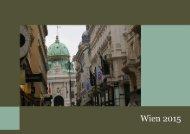 Wien -  Eindrücke einer Kurzreise