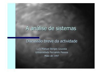 A análise de sistemas - Universidade Fernando Pessoa