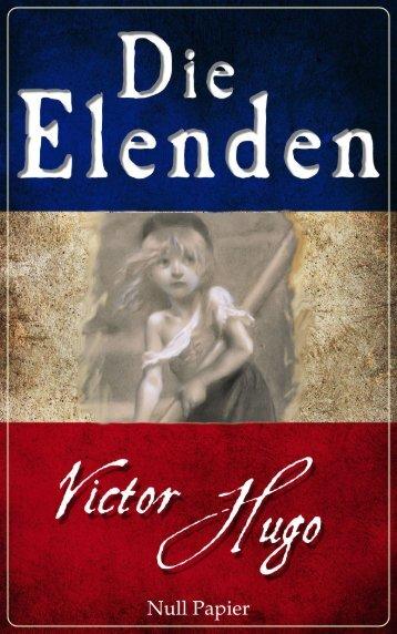 Victor Hugo: Die Elenden - Les Misérables