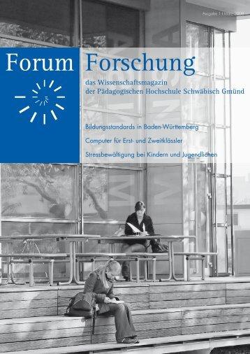 Forum Forschung - Pädagogische Hochschule - Schwäbisch Gmünd