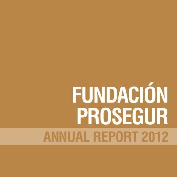 ANNUAL REPORT 2012 - Prosegur
