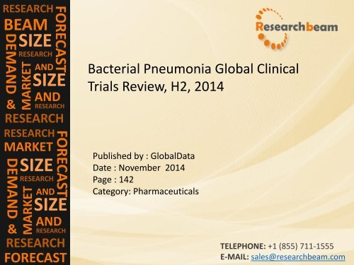 2014 Bacterial Pneumonia Global Clinical Trials Review, H2: Market Growth, Key Drugs, Analysis Report