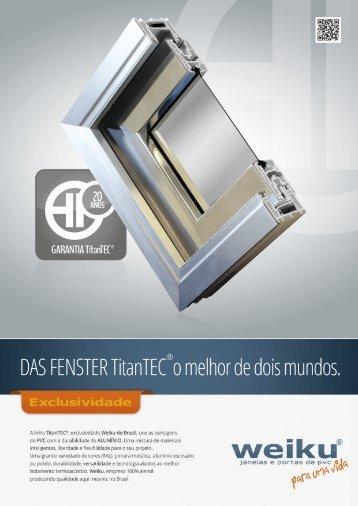 TitanTec - Janelas de PVC com revestimento de alumínio - Weiku do Brasil
