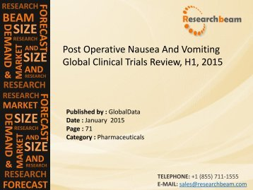 Post Operative Nausea And Vomiting Global Clinical Trials Review, H1, 2015: Market Growth, Key Drugs, Analysis